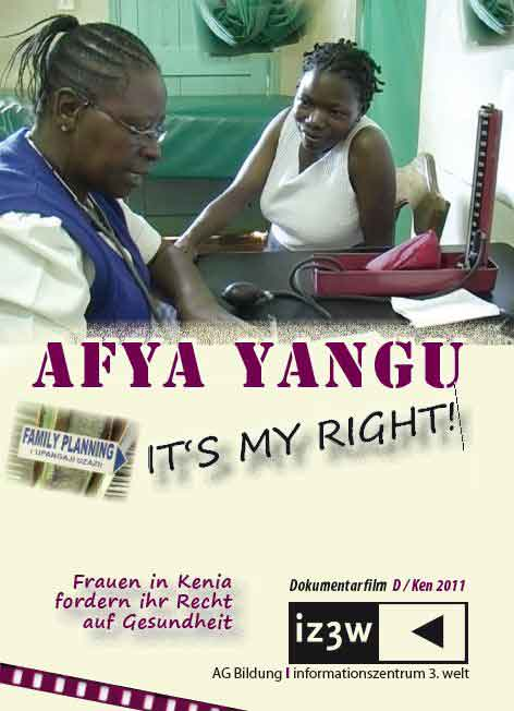 Afya Yangu. It's my Right!